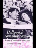 Hollywood Romantic Comedy: States Uni Pb: States of Union, 19341965