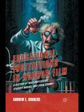 Educational Institutions in Horror Film: A History of Mad Professors, Student Bodies, and Final Exams