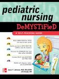 Pediatric Nursing Demystified: A Self-Teaching Guide