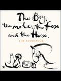 The Boy, the Mole, the Fox and the Horse Lib/E