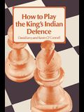 How to Play the King's Indian Defense