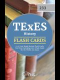 TExES History 7-12 (233) Rapid Review Flash Cards: Test Prep Including 250+ Flash Cards for the TExES 233 Exam
