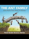 The Ant Family - Fun Facts You Need To Know: Third Grade Science Series