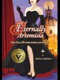 Eternally Artemisia: Some loves, like some women, are timeless.
