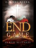 End Game: As Real As It Gets