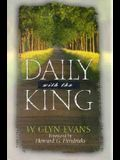 Daily with the King: A Devotional for Self-Discipleship