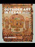 Outsider Art in Texas: Lone Stars