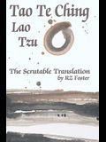 Tao Te Ching: The Scrutable Translation