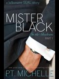 Mister Black: A Billionaire SEAL Story, Part 1