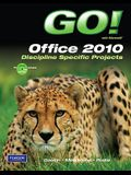 Go! with Microsoft Office 2010, Discipline Specific Projects [With CDROM]