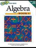 Algebra (Straight Forward Math Series/Book 1)