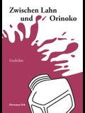 Zwischen Lahn und Orinoko: Gedichte