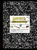 Sparky's Excellent Misadventures: My A.D.D. Journal, by Me (Sparky)