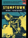 Stumptown Vol. 1: The Case of the Girl Who Took Her Shampoo (But Left Her Mini), Square One Edition