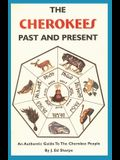 The Cherokees Past and Present
