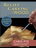 Relief Carving in Wood: A Practical Introduction