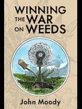 Winning the War on Weeds