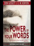 The Power of Your Words: 60 Days of Declaring God's Truths