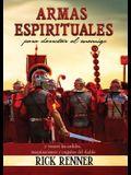 Armas Espirituales Para Derrotar Al Enemigo (Spiritual Weapons): Y Vencer Los Ardides, Maquinaciones y Engaos del Diablo