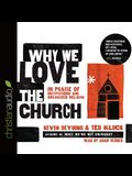 Why We Love the Church Lib/E: In Praise of Institutions and Organized Religion