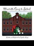Henrietta Goes to School