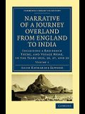 Narrative of a Journey Overland from England to India - Volume 1