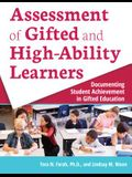 Assessment of Gifted and High-Ability Learners: Documenting Student Achievement in Gifted Education