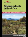 Top Trails: Shenandoah National Park: 50 Must-Do Hikes for Everyone