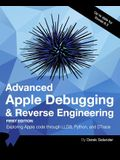 Advanced Apple Debugging & Reverse Engineering: Exploring Apple Code Through Lldb, Python and Dtrace