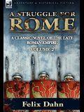 A Struggle for Rome: A Classic Novel of the Late Roman Empire-Volume 2