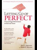 Letting Go of Perfect: Overcoming Perfectionism in Kids and Teens