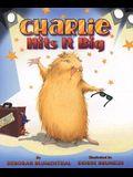 Charlie Hits It Big
