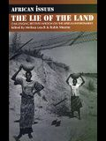 Lie of the Land: Challenging Received Wisdom on the African Environment
