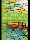 Now with Enthusiasm: Charism, God's Mission and Catholic Schools Today