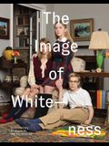 The Image of Whiteness: Contemporary Photography and Racialization