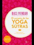 El Corazón de Los Yoga Sûtras: La Guía Esencial de la Filosofía del Yoga