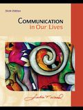 Cengage Advantage Books: Communication in Our Lives