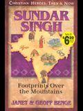 Sundar Singh: Footprints Over the Mountains