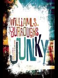 Junky: The Definitive Text of Junk