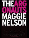 The Argonauts: A Memoir