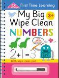 My Big Wipe Clean Numbers: Wipe-Clean Workbook