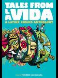 Tales from la Vida: A Latinx Comics Anthology