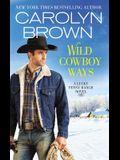 Wild Cowboy Ways
