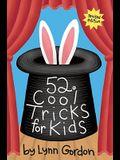 52 Cool Tricks for Kids Rev/E