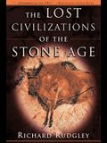 The Lost Civilizations of the Stone Age