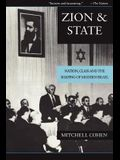 Zion and State: Nation, Class, and the Shaping of Modern Israel
