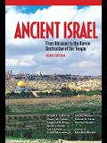 Ancient Israel: From Abraham to the Roman Destruction of the Temple