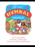 My First Hymnal: 75 Bible Songs and What They Mean