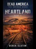 Dead America: Heartland - Pt. 2