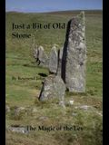 A Bit of Old Stone: The Magic of the Ley